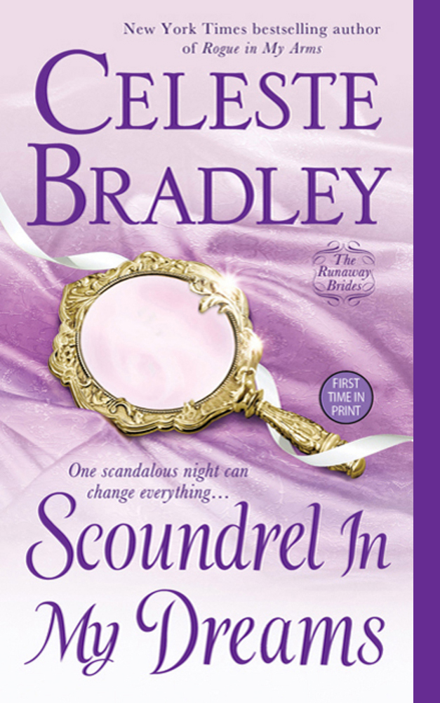 Scoundrel In My Dreams - Book 3 of the Runaway Brides