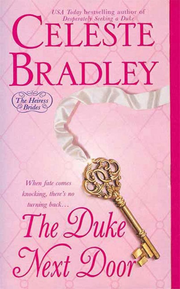 The Duke Next Door - Book 2 of the Heiress Brides